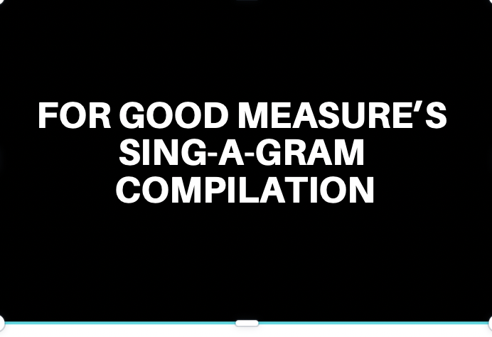 For Good Measure's Sing-A-Gram Compilation