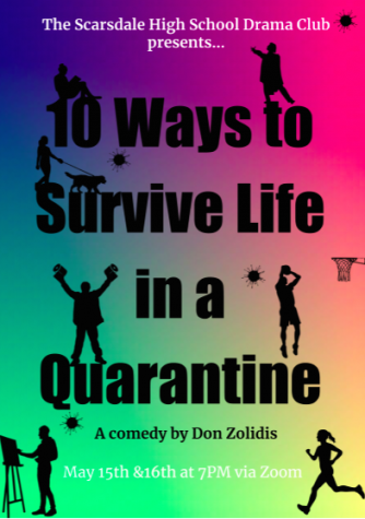 "Last weekend, the Drama Club put on a zoom production of the show ""10 Ways to Survive Life In Quarantine."""