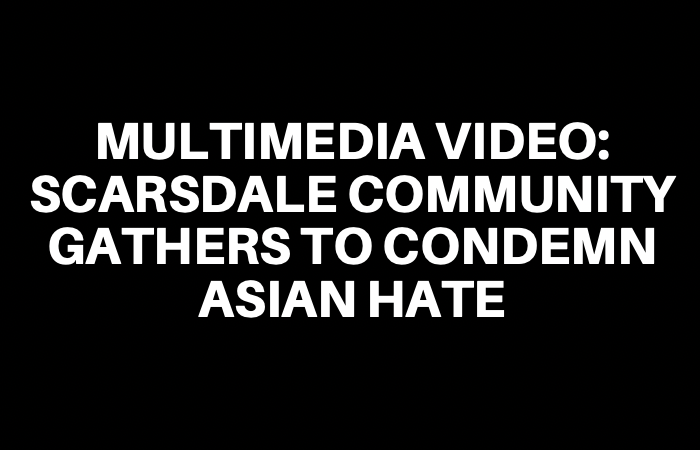 Scarsdale Community Gathers to Condemn Asian Hate