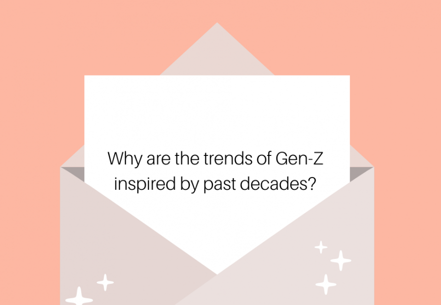 As+Gen-Z+looks+to+the+past+for+inspiration%2C+the+question+that+looms+in+everybody%27s+mind+is+why%3F+