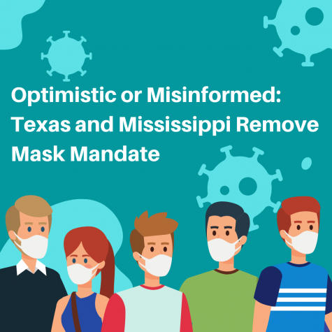 The governors of Texas and Mississippi have lifted their Coronavirus mask mandate in their states. What does this mean for the world?
