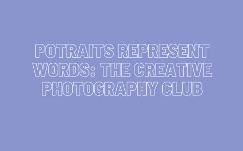 Portraits Represent Words: SHS Photographers Test Their Limits