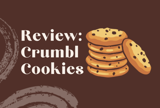 Crumbl cookies went viral on Instagram, prompting a much needed review.