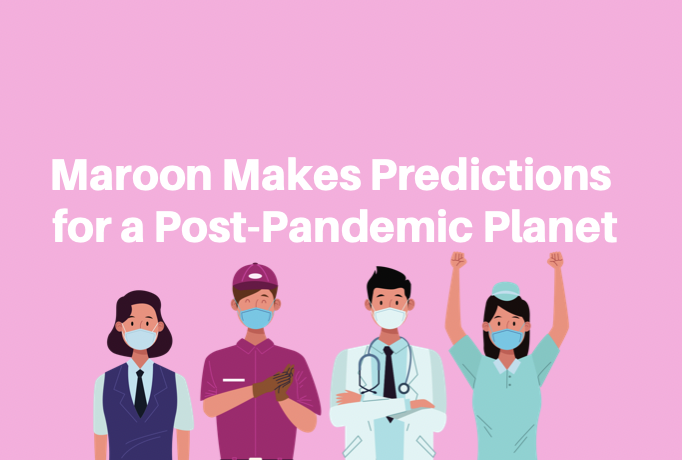 """Maroon answers the question of """"What should be the long-term new normal?"""""""