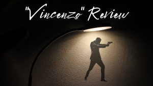 """As the most-watched Korean show on Netflix, """"Vincenzo"""" offers an exciting second season."""