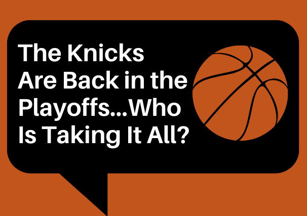 After+eight+long+years%2C+the+Knicks+are+finally+back+in+the+playoffs.+The+question+is...+who+will+win+it+all%3F+