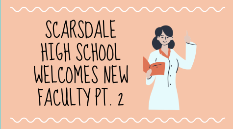 Scarsdale High School welcomes additional faculty to the community.